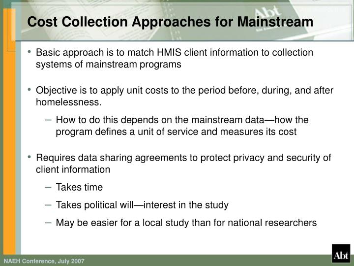 Cost Collection Approaches for Mainstream