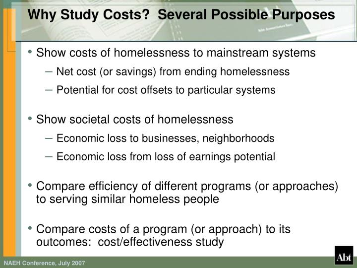 Why study costs several possible purposes