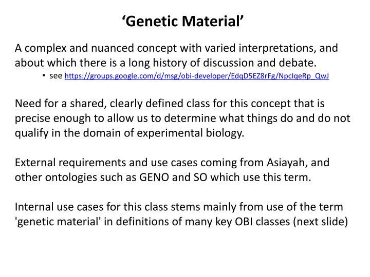 'Genetic Material'