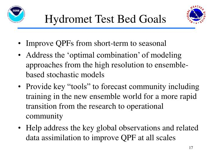 Hydromet Test Bed Goals