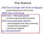 l inac features