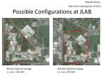 possible configurations at jlab