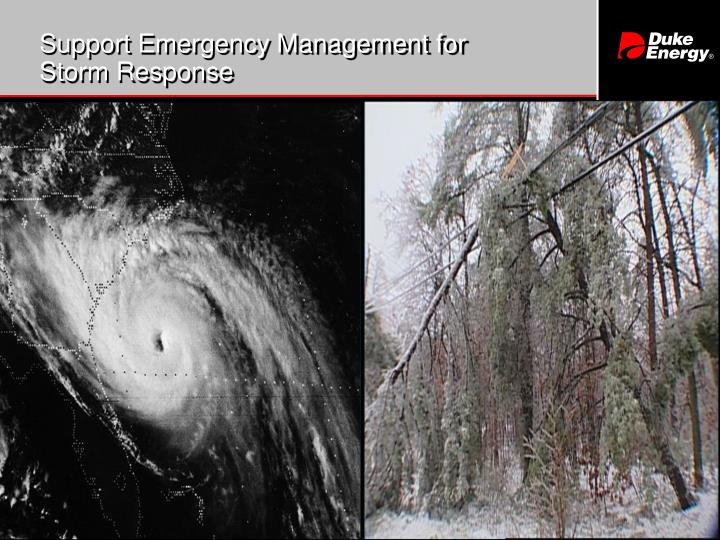 Support Emergency Management for Storm Response