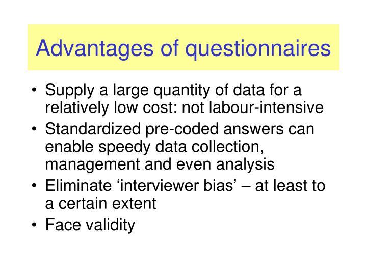 Advantages of questionnaires