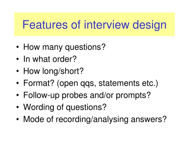 Features of interview design