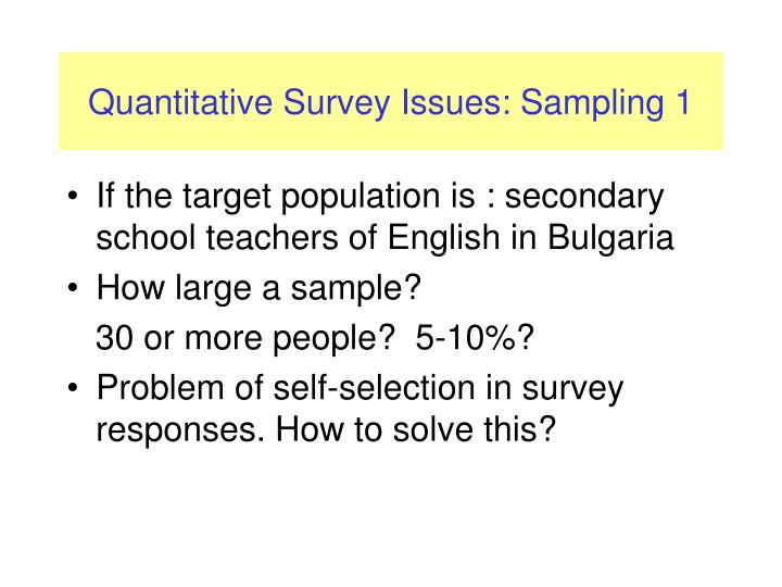Quantitative Survey Issues: Sampling 1