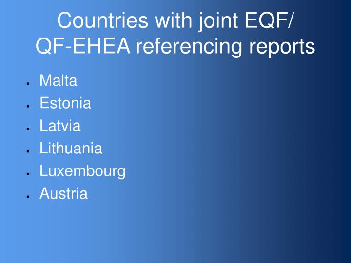 Countries with joint eqf qf ehea referencing reports
