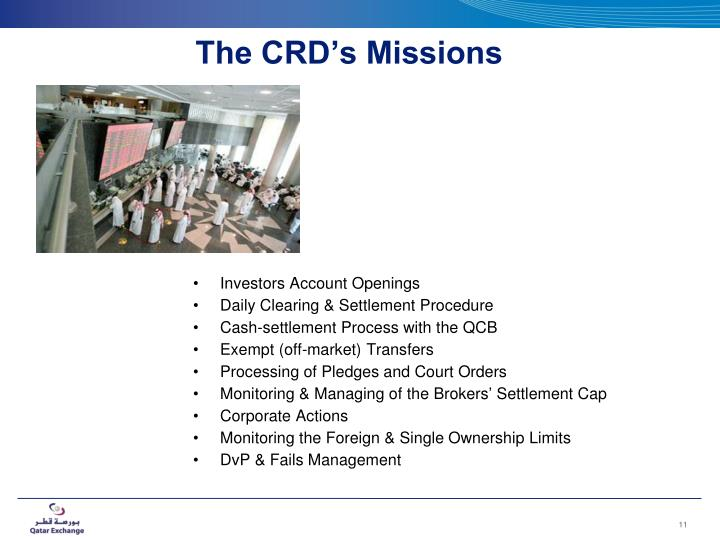 The CRD's Missions