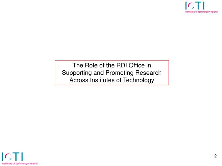 The Role of the RDI Office in Supporting and Promoting Research Across Institutes of Technology