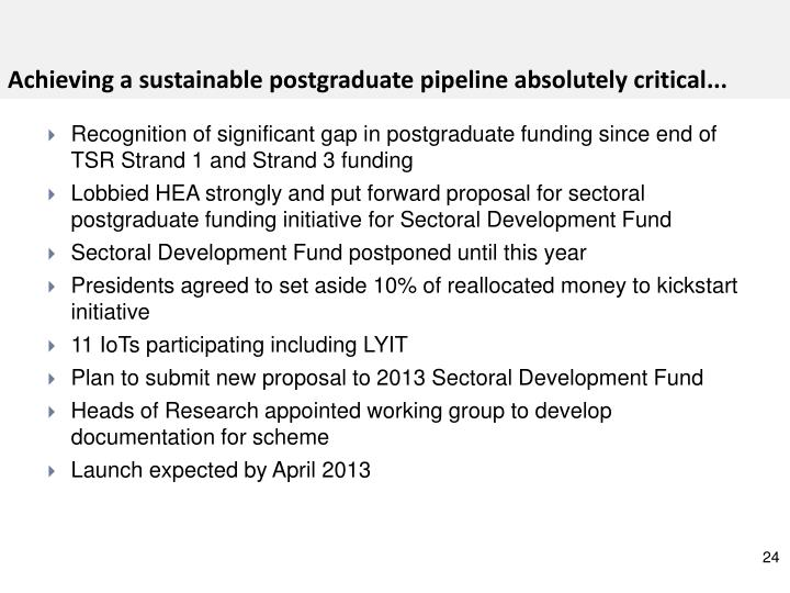 Achieving a sustainable postgraduate pipeline absolutely critical