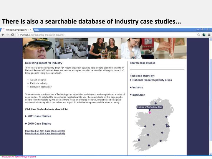 There is also a searchable database of industry case studies