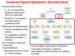 component system optimization december demo1