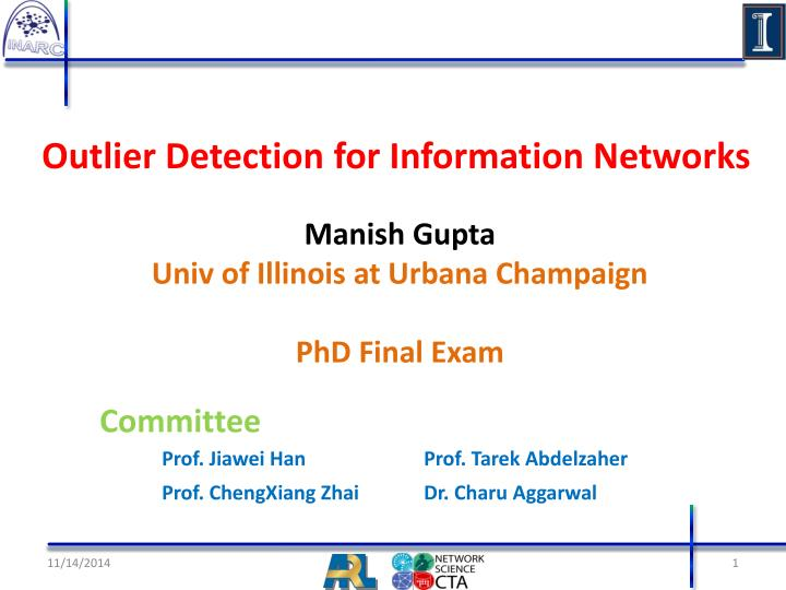 outlier detection for information networks n.