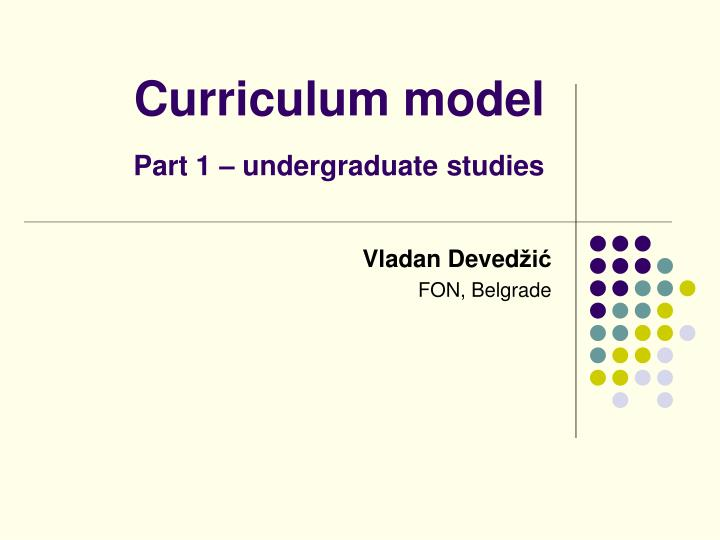 curriculum model part 1 undergraduate studies