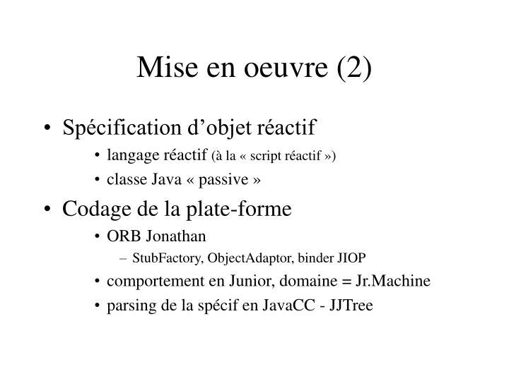 Mise en oeuvre (2)
