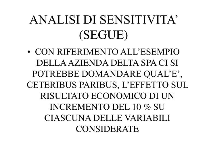 ANALISI DI SENSITIVITA' (SEGUE)