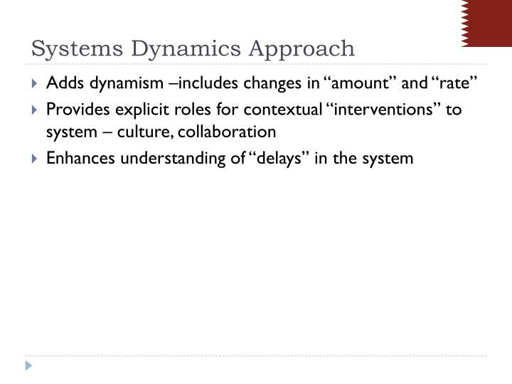 Systems Dynamics Approach