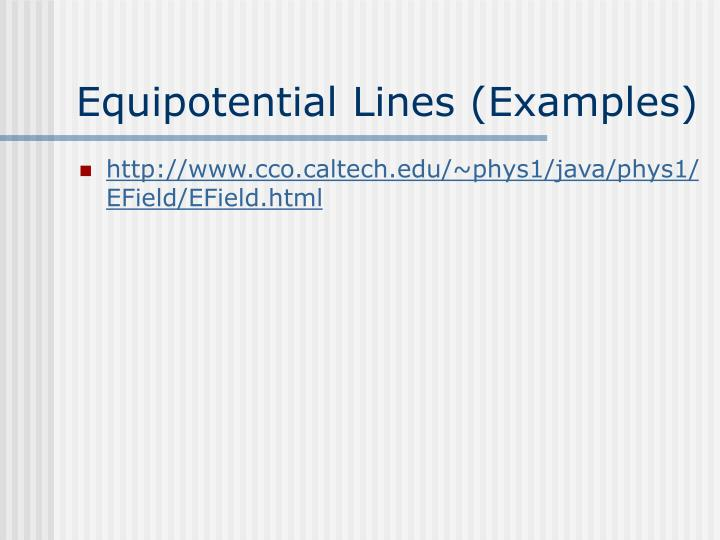 Equipotential Lines (Examples)