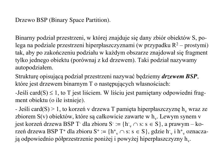 Drzewo BSP (Binary Space Partition).