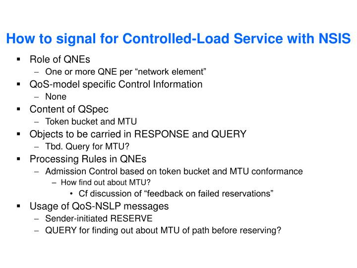 How to signal for Controlled-Load Service with NSIS