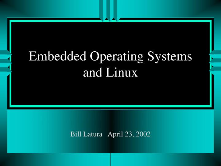 embedded operating systems and linux n.