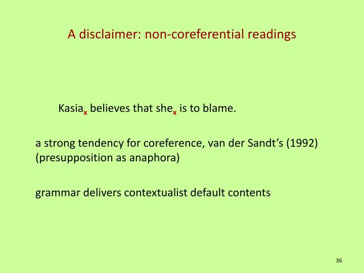 A disclaimer: non-coreferential readings