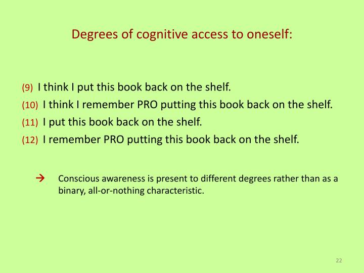 Degrees of cognitive access to oneself: