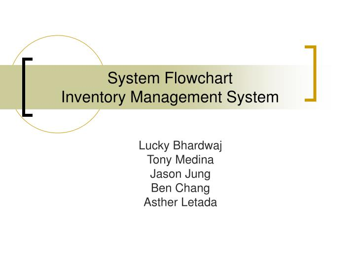 PPT - System Flowchart Inventory Management System PowerPoint