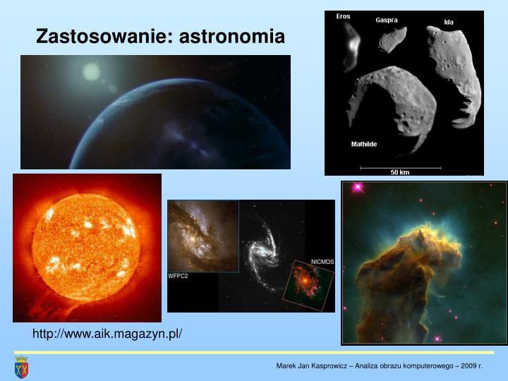 Zastosowanie: astronomia