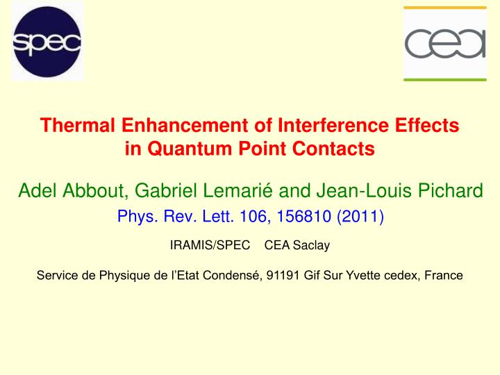 thermal enhancement of interference effects in quantum point contacts n.