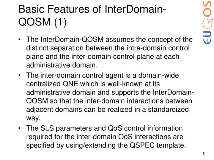 Basic Features of InterDomain-QOSM (1)