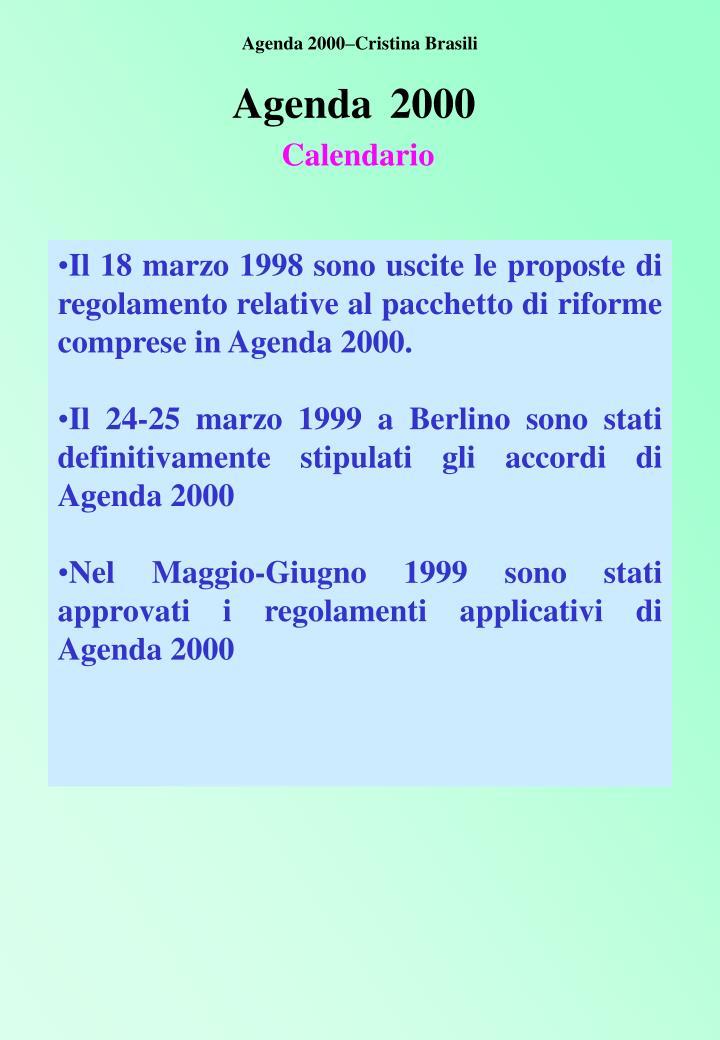 Agenda 2000–Cristina Brasili