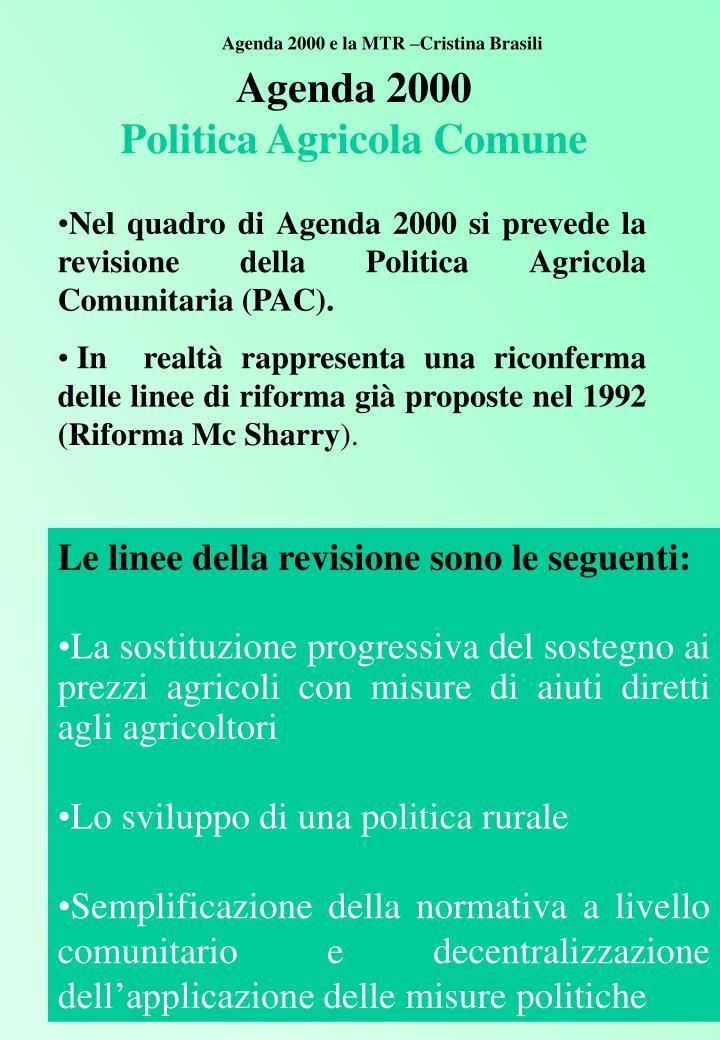 Agenda 2000 e la MTR –Cristina Brasili