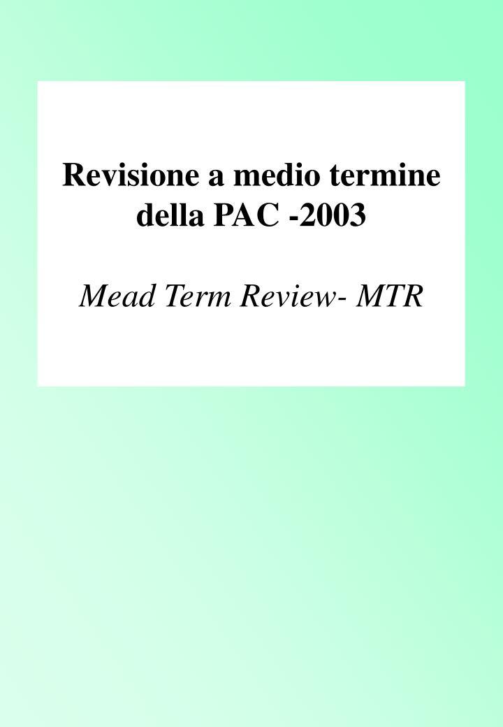 Revisione a medio termine della PAC -2003