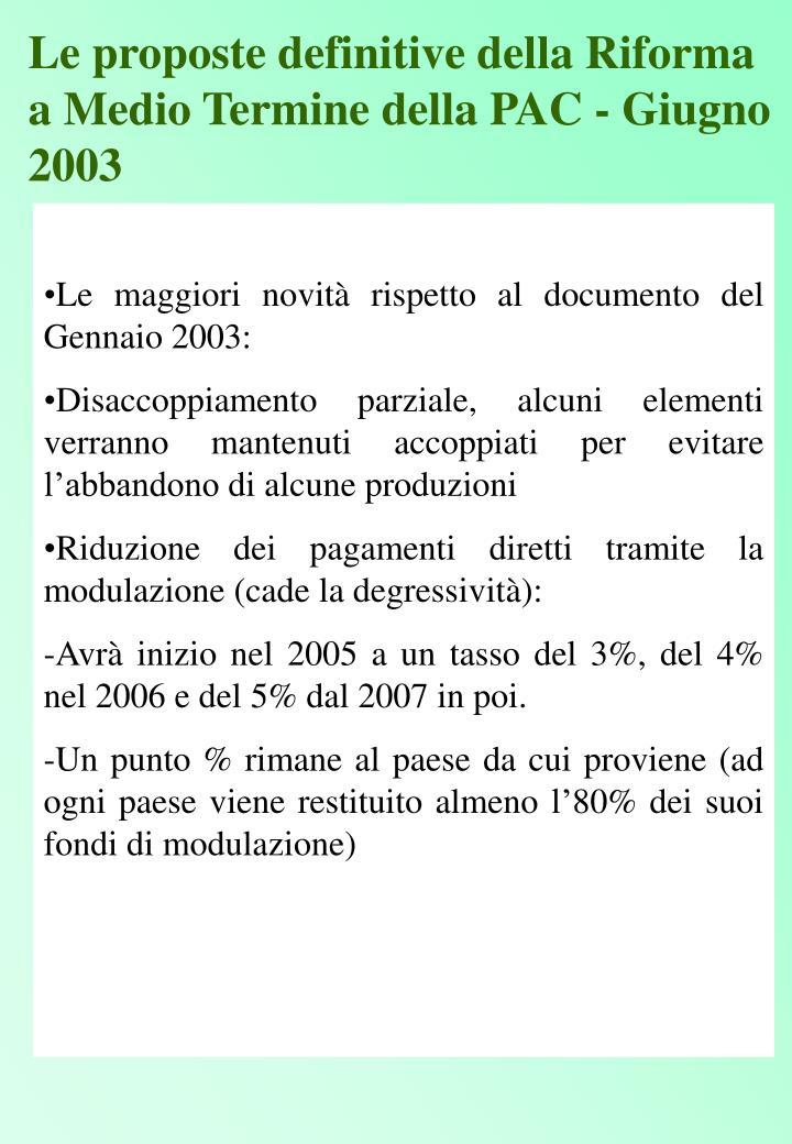Le proposte definitive della Riforma a Medio Termine della PAC - Giugno 2003