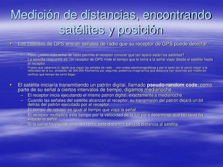 Medición de distancias, encontrando satélites y posición