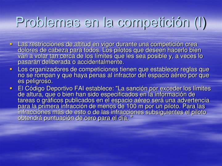Problemas en la competición (I)