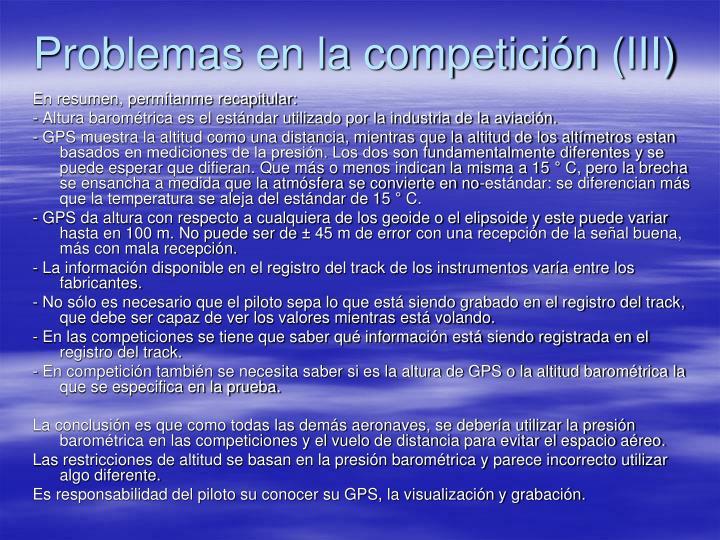 Problemas en la competición (III)