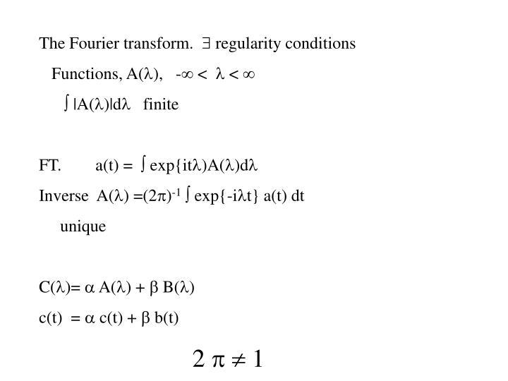 The Fourier transform.