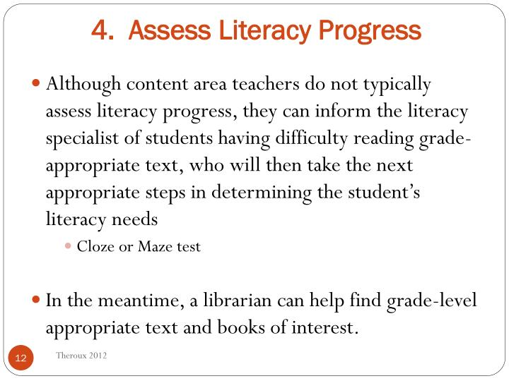 4.  Assess Literacy Progress