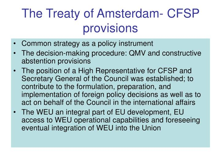 The Treaty of Amsterdam- CFSP provisions