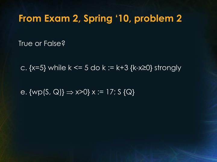 From Exam 2, Spring '10, problem 2