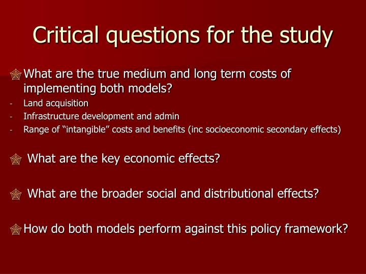 Critical questions for the study