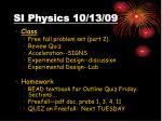 si physics 10 13 09