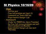 si physics 10 16 09