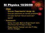 si physics 10 20 09