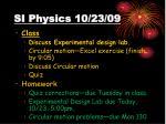 si physics 10 23 09