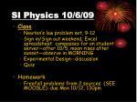 si physics 10 6 09