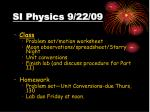 si physics 9 22 09