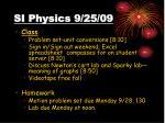 si physics 9 25 09